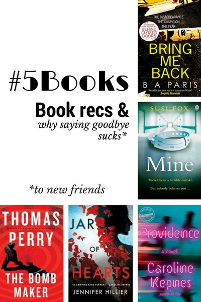 Book recs for the week ending 21/1: Bring Me Back, Providence, The Bomb Maker, JAr of Hearts and Mine AKA wherein Caroline Kepnes keeps me intrigued and surprised: http://editingeverything.com/blog/2018/01/22/5books-book-recs-saying-goodbye-ever-easy/