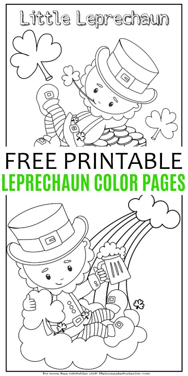 Free Printable Leprechaun Color Pages Are The Perfect Kids Activity For St P St Patricks Coloring Sheets St Patricks Day Crafts For Kids St Patricks Day Cards