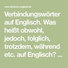 Englische Verbindungswörter: obwohl, jedoch, folglich – Karola Bernauer