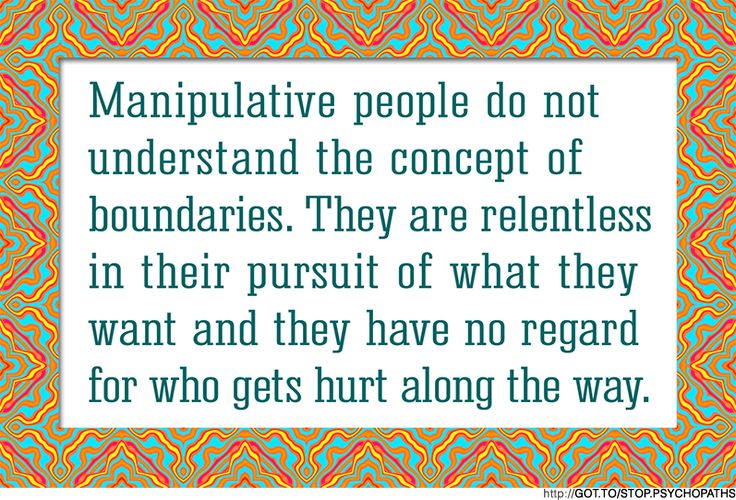 SAD BUT TRUE * http://www.ehow.com/how_4865173_deal-manipulative-people.html  * http://www.ehow.com/how_4865173_deal-manipulative-people.html