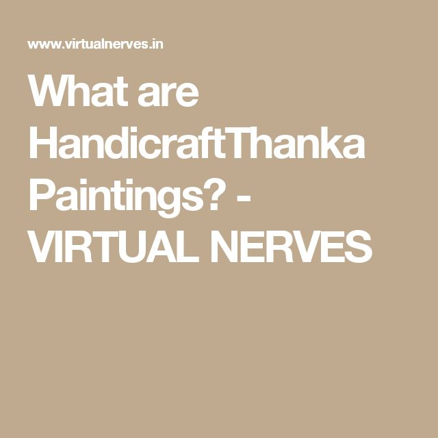 What are HandicraftThanka Paintings? - VIRTUAL NERVES
