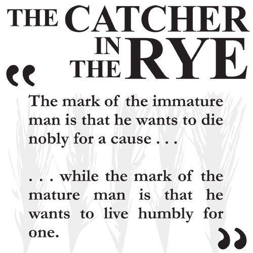 A little Holden Caulfield wisdom...