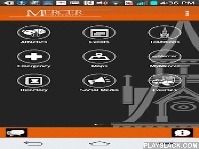Mercer Mobile  Android App - playslack.com ,  The Mercer University app allows students, faculty, and staff to stay up to date on Mercer sports, campus events, current news, dining hall information, and more. Find your way around on each of our campus locations with the built in map. Download the Mercer mobile app to learn more and to stay current with the happenings at Mercer University. • News• Sports• Campus Maps• Campus Events• Community Events• Dining Hall Information• Contacts and…