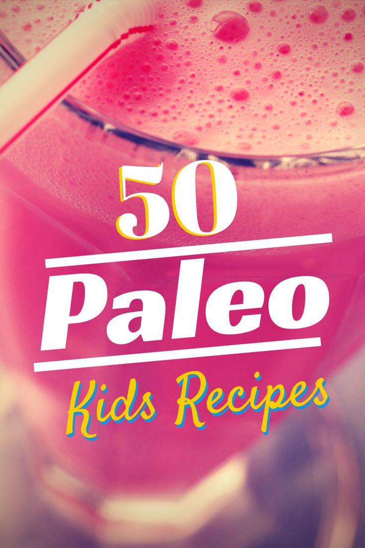 Looking for Paleo Kids recipes? Check out these 50 recipes that every kid will love!