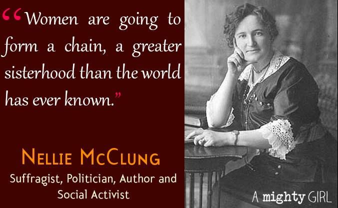 Nellie McClung (1873-1951) was a Canadian feminist ...