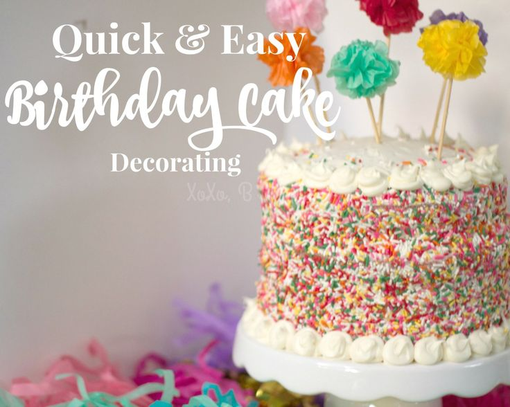 Quick Easy Cake Decorating Tips : 25+ best ideas about Simple Birthday Cakes on Pinterest ...