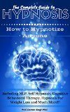 Free Kindle Book -   HYPNOSIS: The Ultimate Guide - How to Hypnotize Anyone including Yourself! (Hypnosis, Hypnotism, Self Hypnosis, NLP, Weight Loss and CBT) Check more at http://www.free-kindle-books-4u.com/self-helpfree-hypnosis-the-ultimate-guide-how-to-hypnotize-anyone-including-yourself-hypnosis-hypnotism-self-hypnosis-nlp-weight-loss-and-cbt/