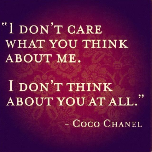 ~Coco always spoke mind with conviction. Oh how I love this quote!!!