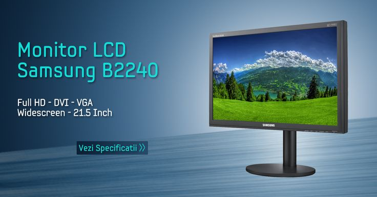 In perioada 15-31 august ai Monitor Samsung 21.5 inch Full HD la 269 lei! https://www.interlink.ro/monitor-lcd-samsung-syncmaster-b2240-full-hd-1920-x-1080-5ms-dvi-vga-widescreen-16-7-milioane-culori-21-5-inch-p12328.html
