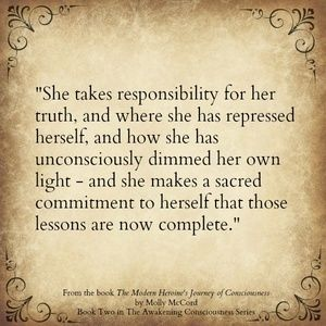She takes responsbility for her truth. <3 Conscious Soul Growth with Molly…