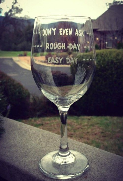 Wine Glass – Easy Day, Rough Day