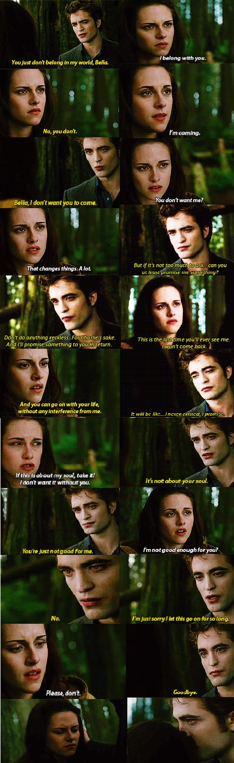 """If this happened to me, and edward ask me for a favor I would be like """" Hell to the no, you just ripped my heart out"""""""
