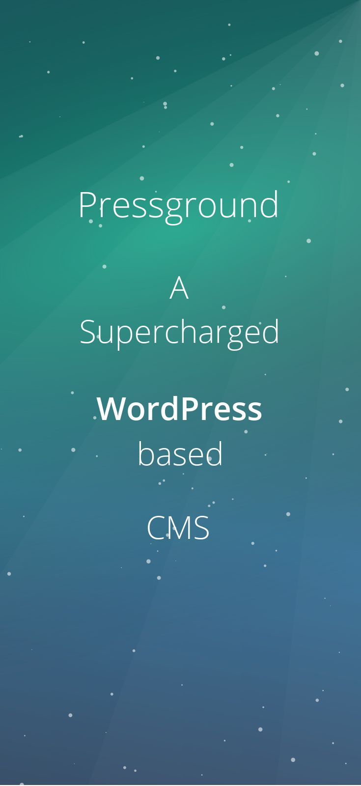 Trying to find the perfect way to build your #website? Meet #Pressground, a Supercharged #WordPress based #CMS : http://pressground.com/