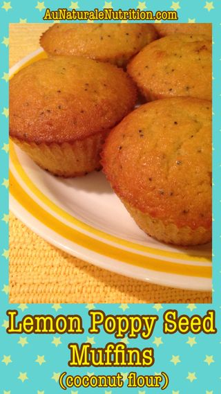 Lemon Poppy Seed Muffins. Made with coconut flour. (Paleo/gluten-free). By www.aunaturalenutrition.com