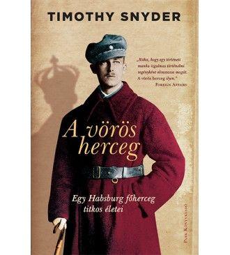 Timothy Snyder - A vörös herceg