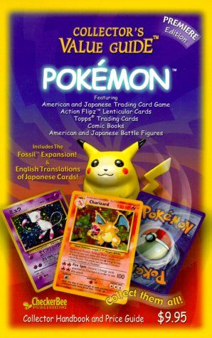 Pokemon Collector's Value Guide: Secondary Market Price Guide and Collector Handbook by CheckerBee Publishing,http://www.amazon.com/dp/188891467X/ref=cm_sw_r_pi_dp_dj0Zsb0RGBY70ZCP