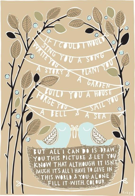 print by freya / etsy $75: Artists, Birds Art, Color, Quote, Art Prints, Heart Words, Freya Art, Words Inspiration, Freyaart