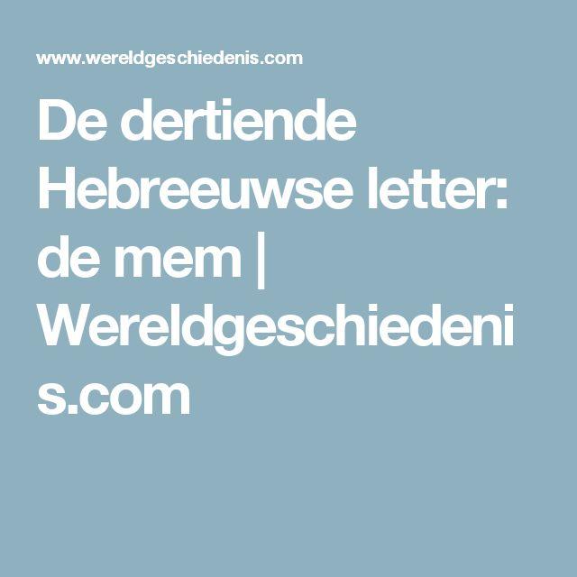 De dertiende Hebreeuwse letter: de mem | Wereldgeschiedenis.com