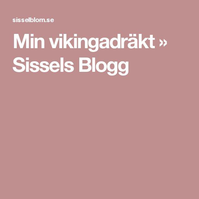 Min vikingadräkt » Sissels Blogg