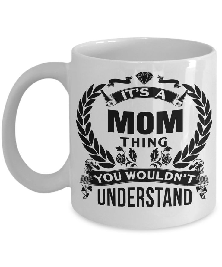 Funny Coffee Mugs For Mom -best Mom Mugs Coffee - Mom Coffee Mug-cheap Gift Ideas For Mom - Funny Gifts For Mom - Birthday Gift Mom - Mugs For Mom - Its a Mom Thing You Would Not Understand White Mug