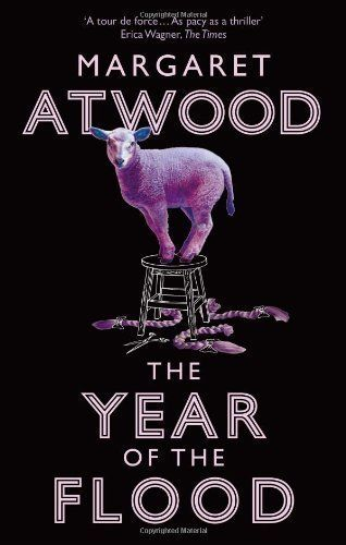 The Year Of The Flood by Atwood, Margaret (2010) by Margaret Atwood