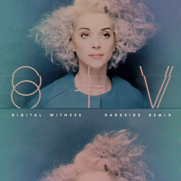 St. Vincent - Digital Witness (DARKSIDE remix)