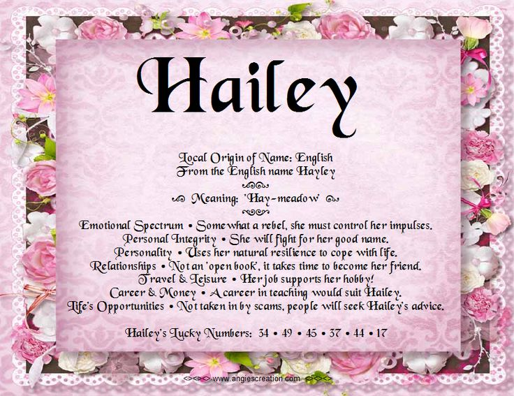 The meaning of the name - Hailey