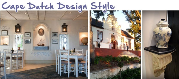 Cape Dutch Design Style