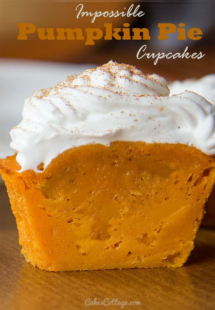 Impossible Perfect Fall treat! De-lic-ious Pumpkin Pie Cupcakes. | www.cakescottage.com | #recipes #pumpkin #cupcakes