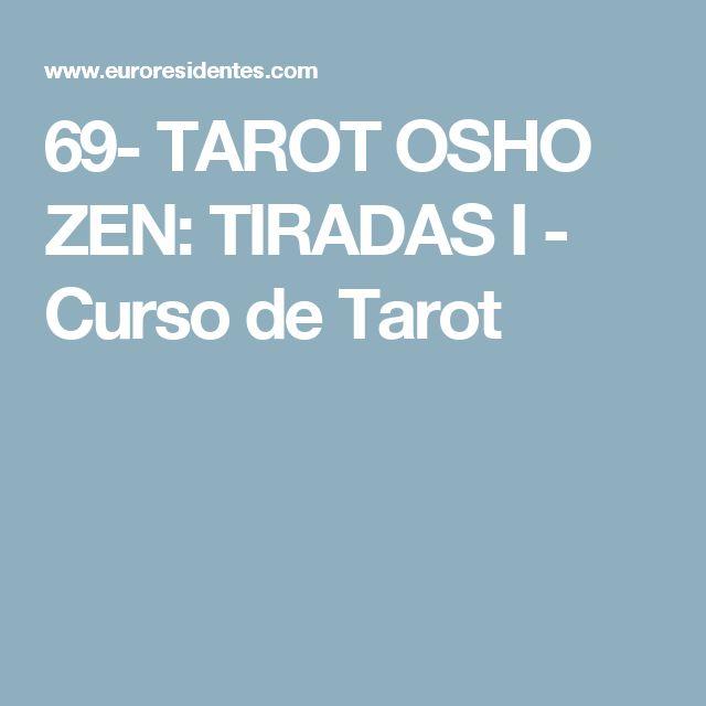 69- TAROT OSHO ZEN: TIRADAS I - Curso de Tarot