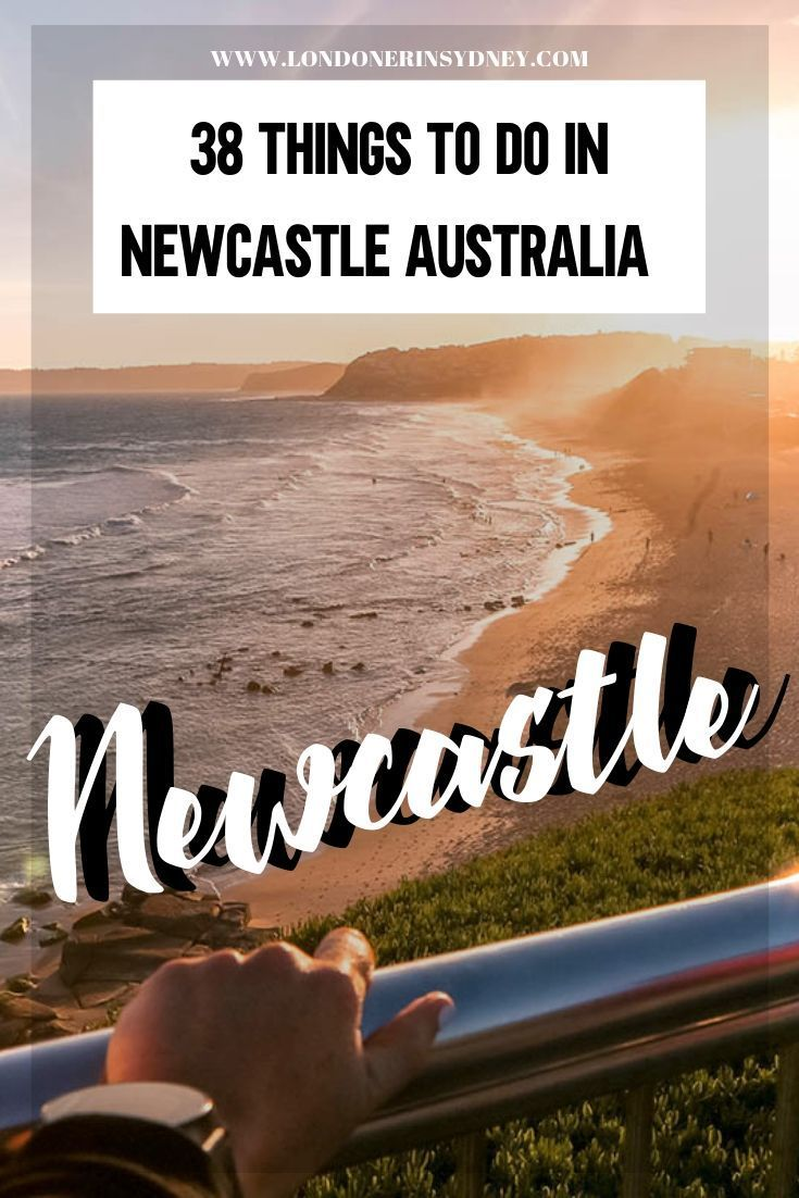 38 Best Things To Do In Newcastle Nsw Newcastle Newcastle Nsw Newcastle Beach