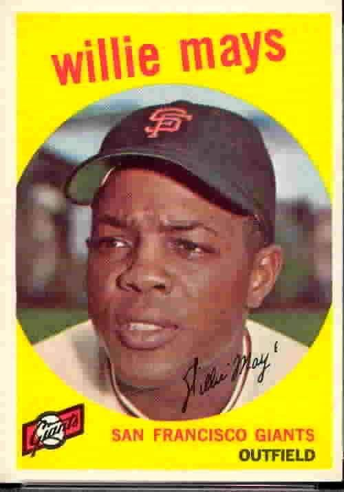 1959 TOPPS Baseball Card | Willie Mays • Say Hey • Willie Mays