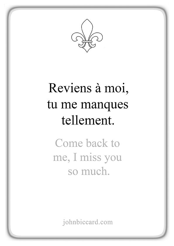 Come Back To Me I Miss You So Much French Love Quotes French Words Quotes Inspiring Quotes Tumblr
