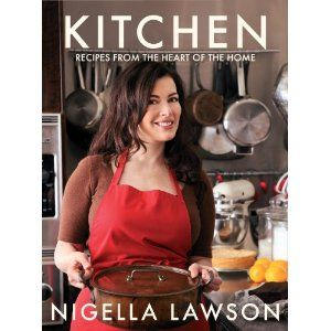Nigella's cookbooks read like novels....lady with an edge