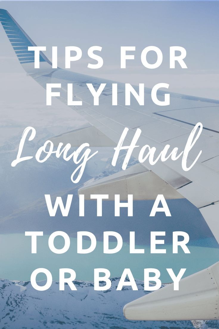 tips for flying long haul with a toddler or baby