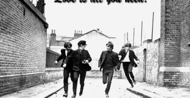 All you need is love, love. Love is all you need. The Beatles – All You Need Is Love