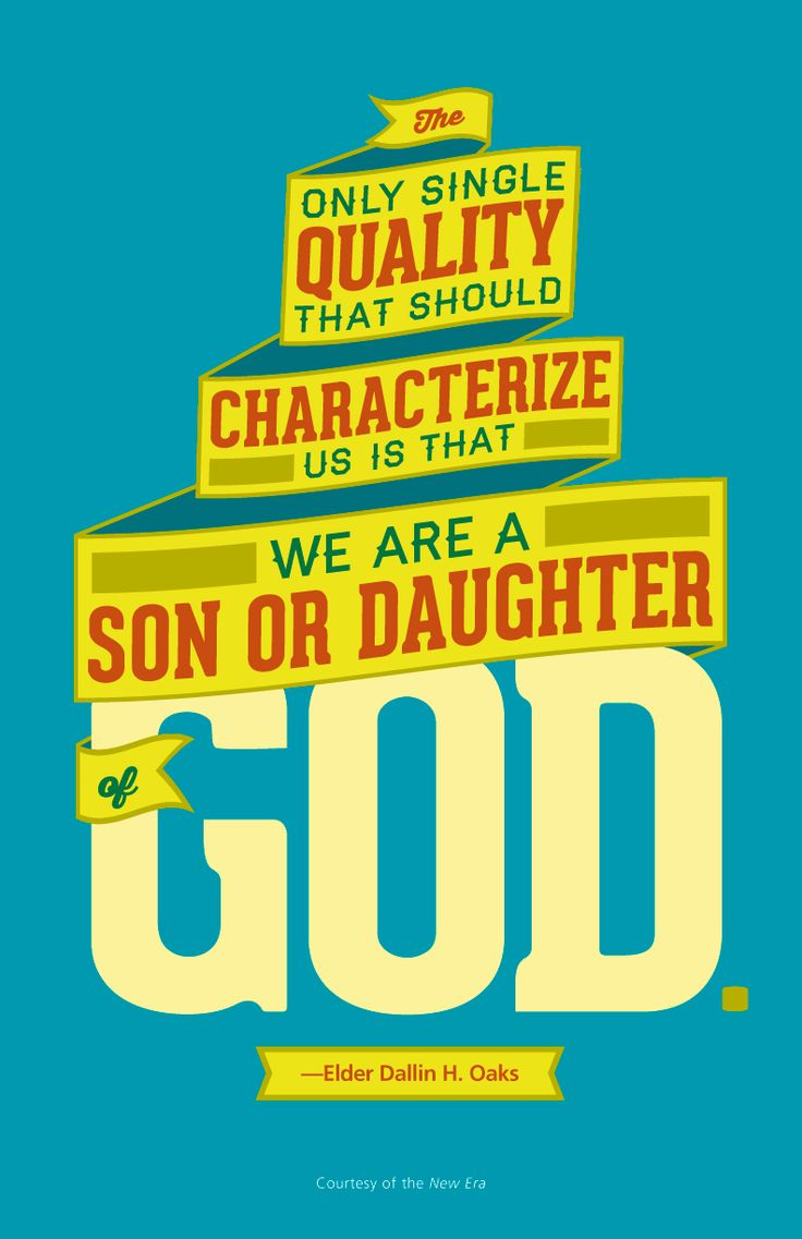 Inspiring LDS quote by Elder Dallin H. Oaks on defining yourself as a child of God.