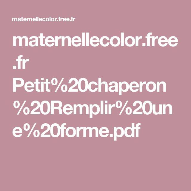 maternellecolor.free.fr Petit%20chaperon%20Remplir%20une%20forme.pdf