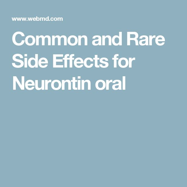 Common and Rare Side Effects for Neurontin oral