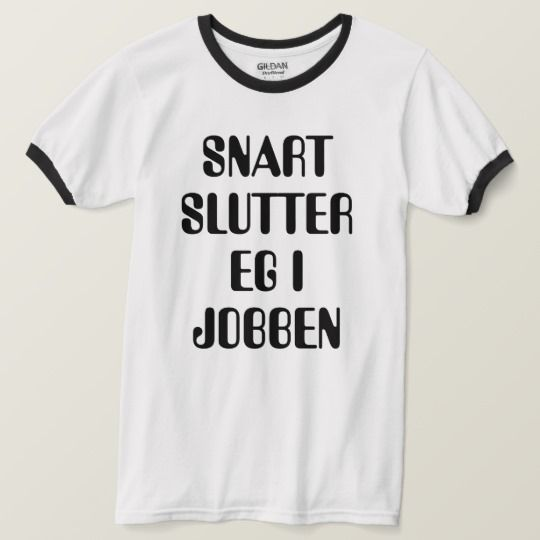 I will soon quit my job Norwegian white T-Shirt A Norwegian text: snart slutter eg i jobben, that can be translate to: I will soon quit my job. This white T-Shirt can be customized to give it you own unique look. You can customize the fonts type, fonts color, size, change the text, remove and add text, add photo and more.