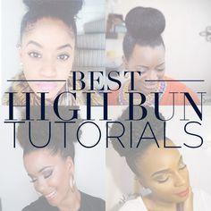 Best Natural Hair High Bun Tutorials
