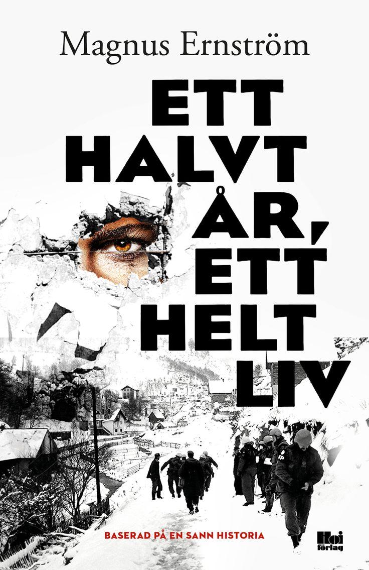 Ett halvt år, ett helt liv av Magnus Ernström. Utkommer på Hoi förlag