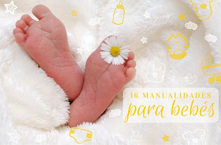 16 manualidades geniales para bebés