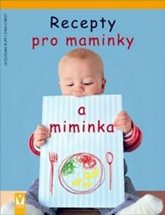 Recepty pro maminky a miminka