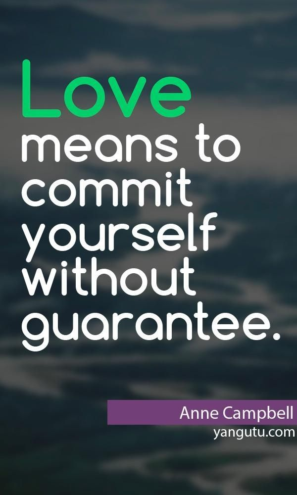 Love Commitment Quotes, Quotations & Sayings 2018