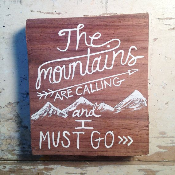Painting on wood - The Mountains are Calling - walnut wood, reclaimed wood, quotes on Etsy, $15.00