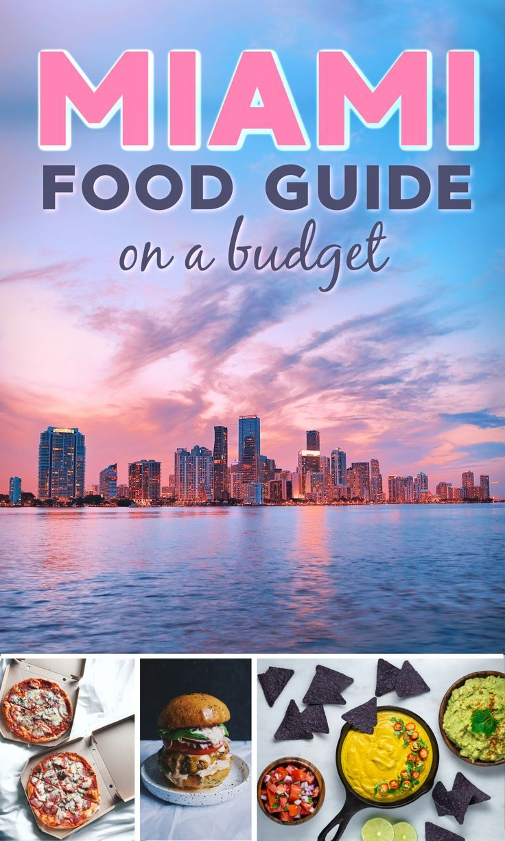 Best Things To Eat In Miami On A Budget Foodie Travel