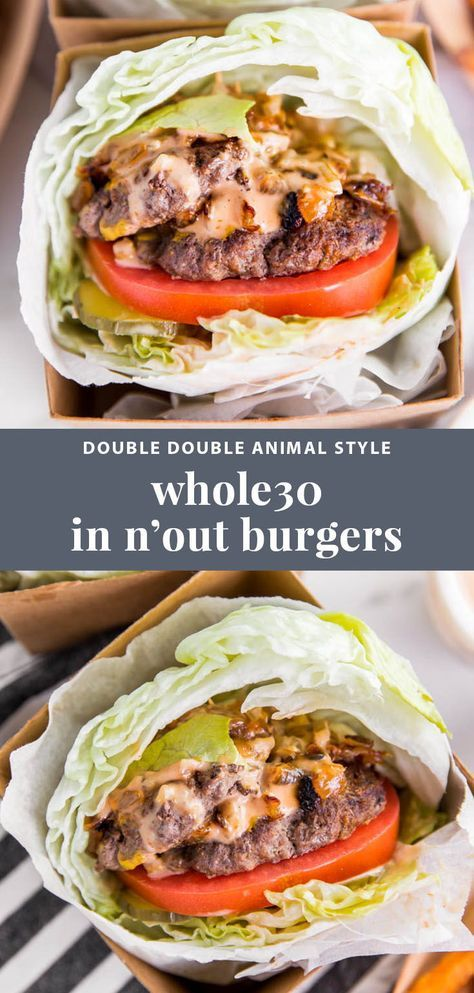 Whole30 In N Out Burgers: Double Double Animal Style