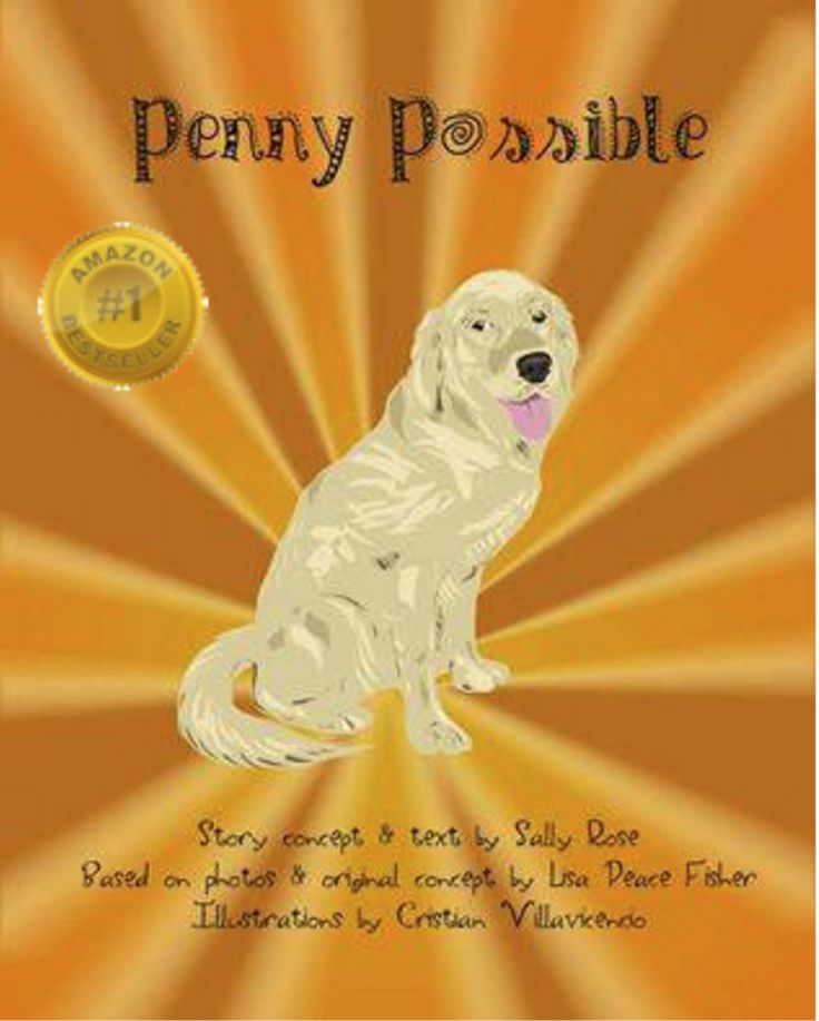 """Penny Possible"" is a picture book which tells the story of a Golden Retriever named Penny during her two years of training to be a service dog.  #servicedogs #dogs #veterans #WarriorCanineConnection"
