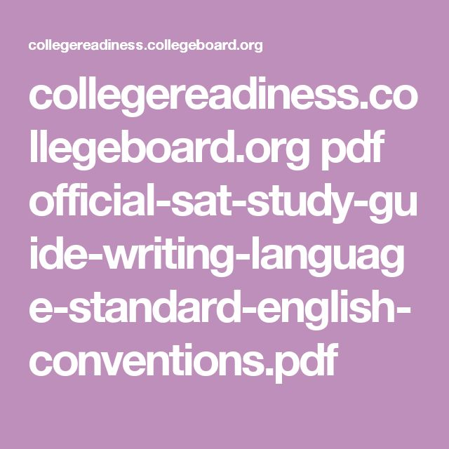 collegereadiness.collegeboard.org pdf official-sat-study-guide-writing-language-standard-english-conventions.pdf